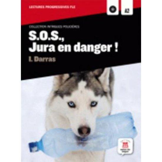IP : S.O.S.,JURA EN DANGER! (+ CD)