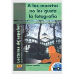 A LOS MUERTOS NO LES GUSTA LA FOTOGRAFIA (+ CD)