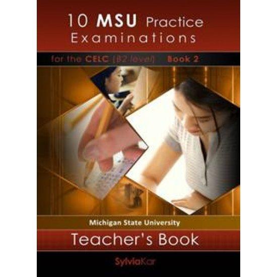 10 MSU PRACTICE EXAMINATIONS 2 CELP C2 TCHR'S