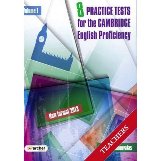 CAMBRIDGE PROFICIENCY PRACTICE TESTS VOLUME 1 TCHR'S (NEW FORMAT 2013)